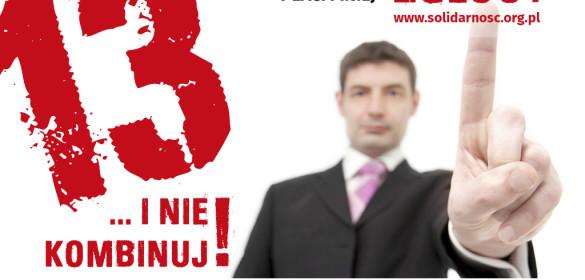 13zł… i nie kombinuj! – Akcja Solidarności i PIP